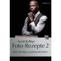 Für weitere Info hier klicken. Artikel: Buch Fotobuch Scott Kelbys Foto-Rezepte 2