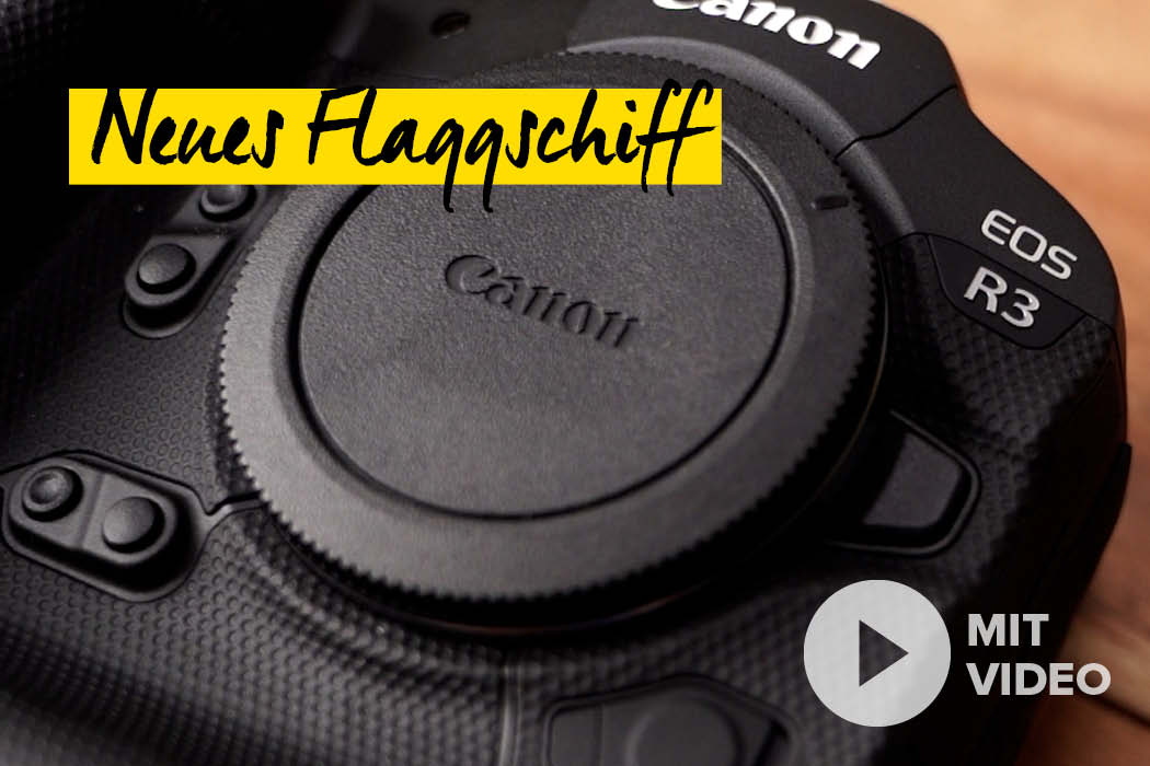 Canon EOS R3 Neuheit Test Hands-On